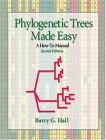 Phylogenetic Trees Made Easy by Barry G. Hall