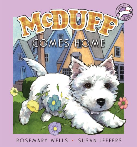 McDuff Comes Home by Rosemary Wells