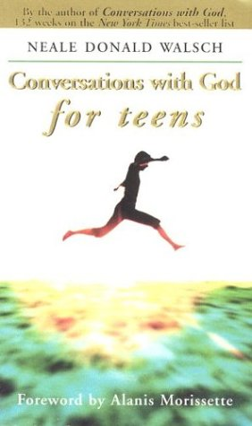 Conversations With God for Teens (hs) Too Mature for Clubs-do... by Neale Donald Walsch