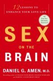 Sex on the Brain by Daniel G. Amen