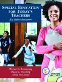 Special Education for Today's Teachers: An Introduction [With CDROM and Online Access Code]