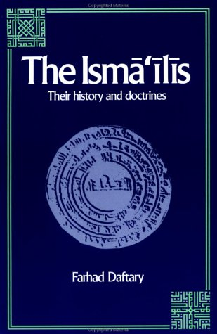 The Isma'ilis: Their History and Doctrines