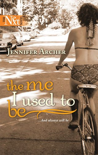The Me I Used to Be by Jennifer Archer
