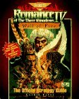Romance of the Three Kingdoms IV: Wall of Fire: The Official Strategy Guide (Romance of the Three Kingdoms, Vol 4)
