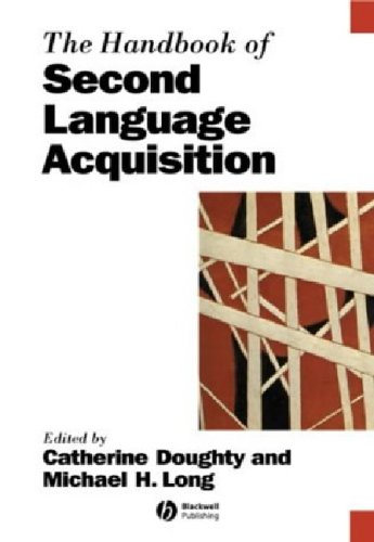 The Handbook of Second Language Acquisition by Catherine Doughty