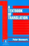 A Textbook of Translation (Skills)