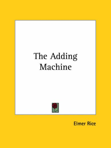 The Adding Machine by Elmer Rice