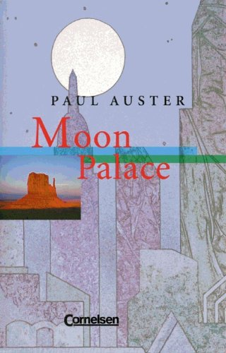 Moon Palace. by Paul Auster