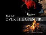 Over the Open Fire