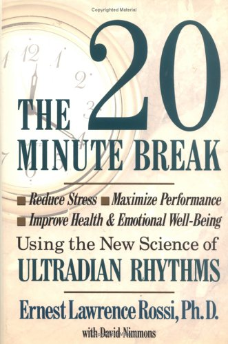 Twenty Minute Break C by Ernest Lawrence Rossi