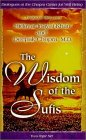 The Wisdom of the Sufis: A Dialogue Between Hidayat Inayat-Khan and Deepack Chopra, M.D