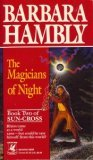 The Magicians of Night by Barbara Hambly