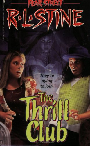 The Thrill Club by R.L. Stine