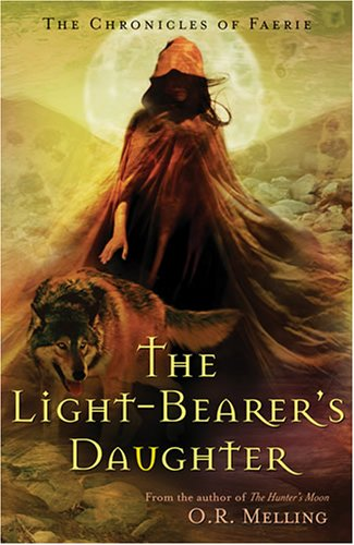 The Light-Bearer's Daughter by O.R. Melling