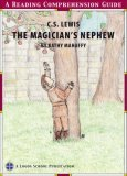 The Magician's Nephew, A Reading Comprehension Guide