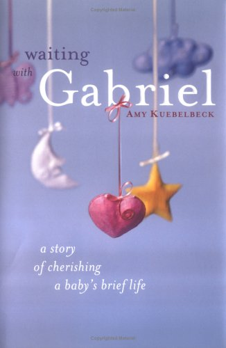 Waiting with Gabriel by Amy Kuebelbeck