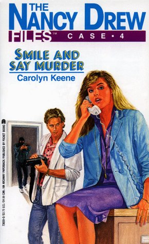 Smile and Say Murder by Carolyn Keene