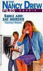 Smile and Say Murder (The Nancy Drew Files, #4)