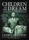 Children of the Dream: Our Own Stories of Growing Up Black in America