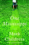 One Mississippi by Mark Childress