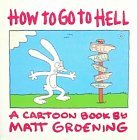 How To Go To Hell