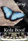 Diary of a Lost Girl: The Autobiography of Kola Boof