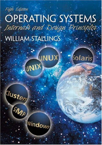 Operating Systems: Internals and Design Principles