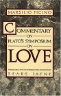 Commentary on Plato's Symposium on Love