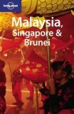 Malaysia, Singapore & Brunei by Simon Richmond