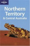 Northern Territory & Central Australia (Lonley Planet)
