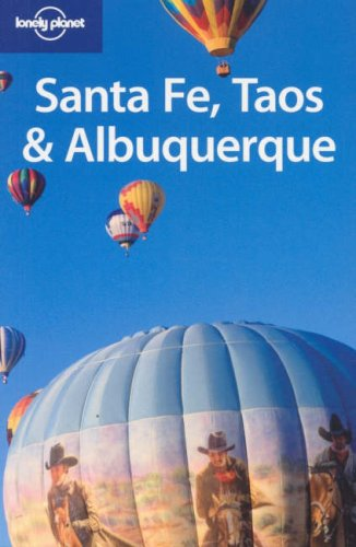 Lonely Planet Santa Fe, Taos & Albuquerque