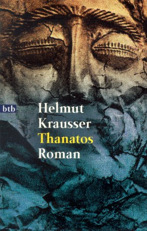Thanatos by Helmut Krausser