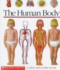 The Human Body: A First Discovery Book