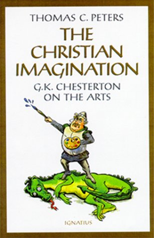 The Christian Imagination by Thomas C. Peters