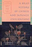 A Brief History of Chinese and Japanese Civilizations (Third Edition)