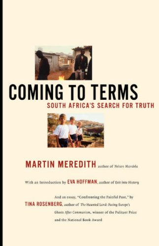 Coming to Terms: South Africa's Search for Truth