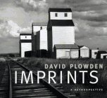Imprints: David Plowden, a Retrospective