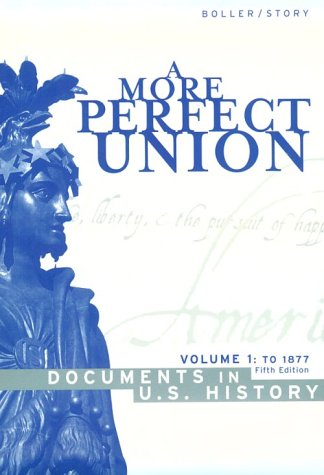 A More Perfect Union by Paul F. Boller Jr.