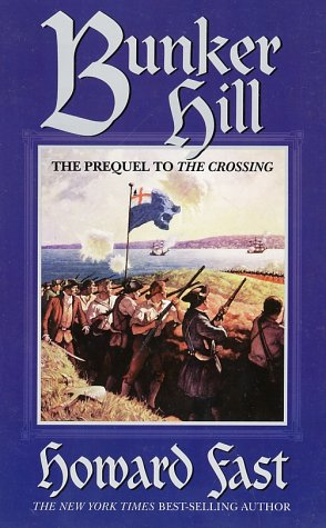 Bunker Hill by Howard Fast