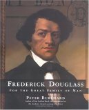 Frederick Douglass: For the Great Family of Man