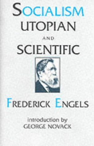 Socialism, Utopian and Scientific by Friedrich Engels