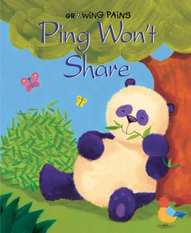 Ping Won't Share! by Lynne Gibbs