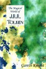The Magical World of JRR Tolkien (The Magical World Series)