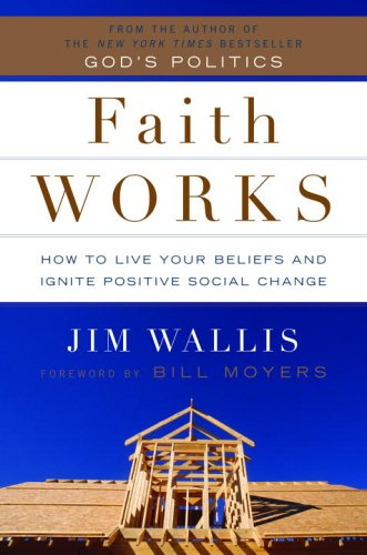 Faith Works by Jim Wallis