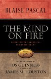 The Mind on Fire by Blaise Pascal