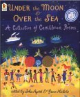 Under The Moon & Over The Sea: A Collection Of Caribbean Poems