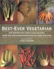 Best-Ever Vegetarian: Teh Fefinitive Cook's Collection