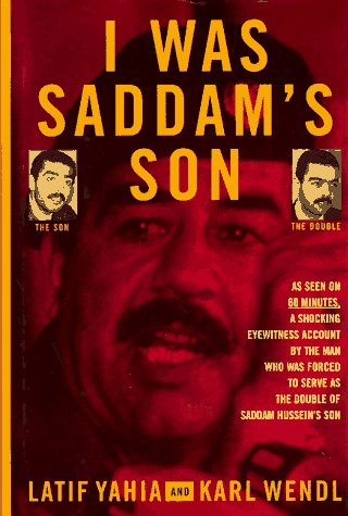 I Was Saddam's Son by Latif Yahia