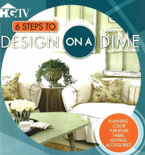 6 Steps to Design on a Dime by HGTV