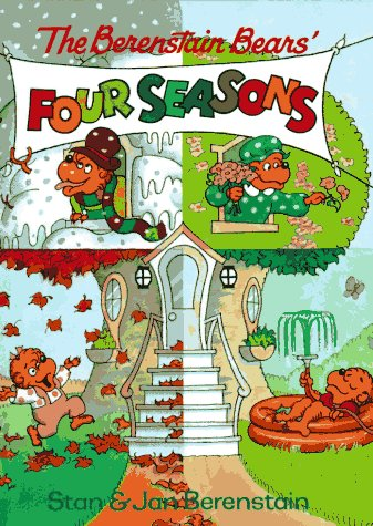 The Berenstain Bears' Four Seasons by Stan Berenstain